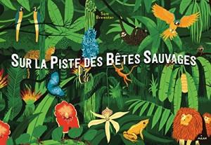 """Afficher """"Sur la piste des bêtes sauvages"""""""