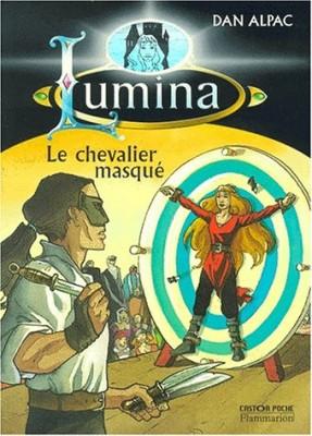 "Afficher ""Lumina. n° 3 Le chevalier masqué"""