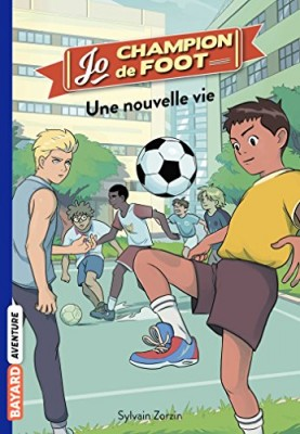 """Afficher """"Jo, champion de foot n° 1 Une nouvelle vie"""""""