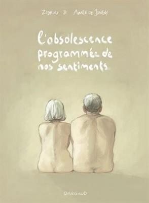 vignette de 'L'obsolescence programmée de nos sentiments (ZIDROU)'