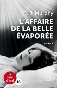 """Afficher """"L'Affaire de la belle évaporée"""""""