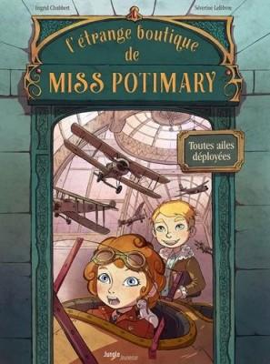 """Afficher """"L'étrange boutique de Miss Potimary - série en cours n° 2 Toutes ailes déployées"""""""