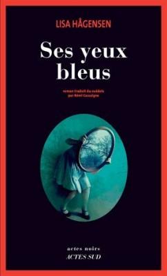 """Afficher """"Ses Yeux bleus"""""""