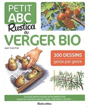 """Afficher """"Le petit ABC Rustica du verger bio"""""""