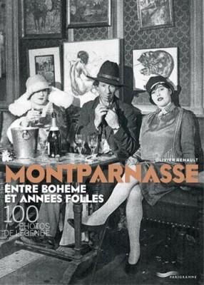"""Afficher """"Montparnasse entre bohème et années folles"""""""