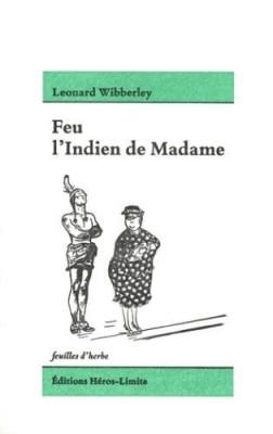 """Afficher """"Feu l'Indien de Madame"""""""