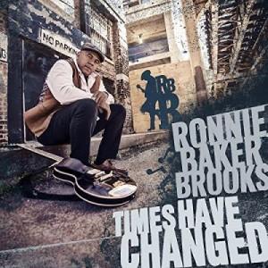vignette de 'Times have changed (Ronnie Baker Brooks)'