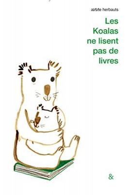 """Afficher """"Les koalas ne lisent pas de livres"""""""