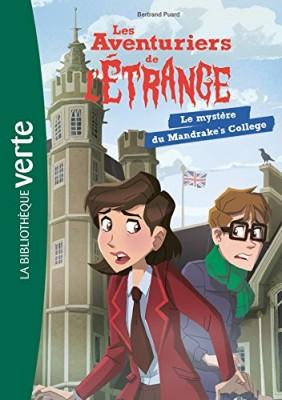 """Afficher """"Les aventuriers de l'étrange n° 3Le mystère du Mandrake's college"""""""