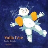 vignette de 'Voila l'été (Pauline Kalioujny)'