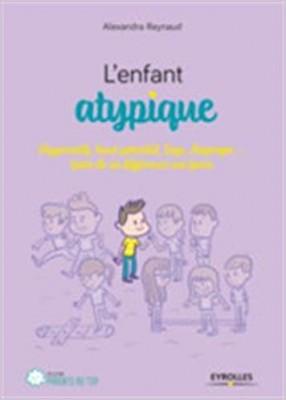 """Afficher """"L'enfant atypique"""""""