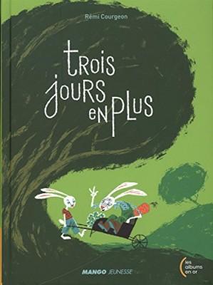 """Afficher """"Trois jours en plus"""""""