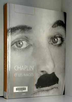 """Afficher """"Chaplin et les images"""""""