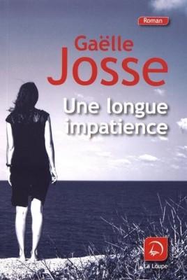 """Afficher """"Une Longue impatience"""""""