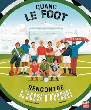 """Afficher """"Quand le foot rencontre l'histoire"""""""