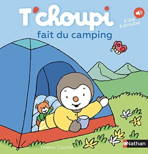 "Afficher ""T'choupi fait du camping"""