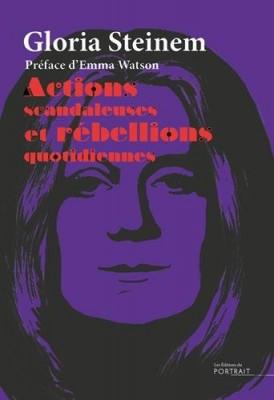 """Afficher """"Actions scandaleuses et rébellions quotidiennes"""""""