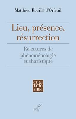 """Afficher """"Lieu, présence, résurrection"""""""