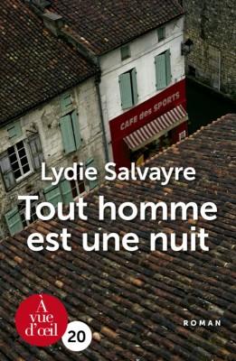 vignette de 'Tout homme est une nuit (Lydie Salvayre)'
