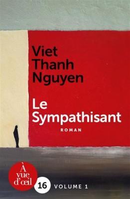 """Afficher """"Le sympathisant"""""""