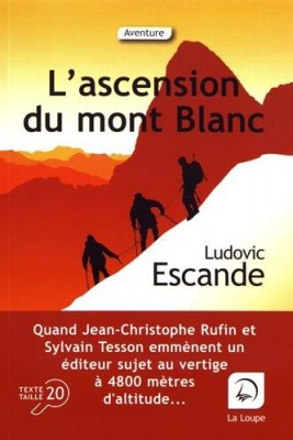 vignette de 'L'ascension du Mont-Blanc (Ludovic Escande)'