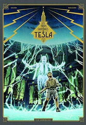 """Afficher """"Les trois fantômes de Tesla n° 2La conjuration des humains véritables"""""""