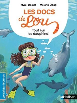 """Afficher """"Les docs de Lou Tout sur les dauphins !"""""""