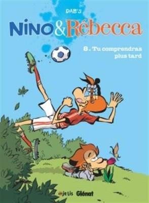 "Afficher ""Nino & Rébecca n° 8 Tu comprendras plus tard"""