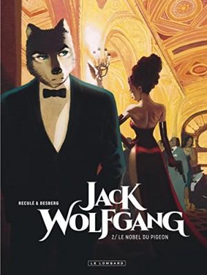 """Afficher """"Jack Wolfgang n° Tome 2Le nobel du pigeon"""""""