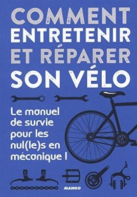 """Afficher """"Comment entretenir et réparer son vélo"""""""