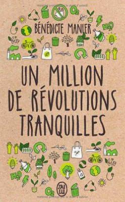 "Afficher ""Un million de révolutions tranquilles"""