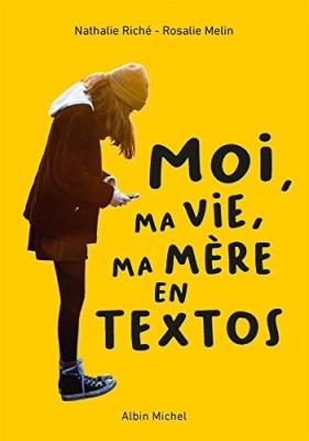 vignette de 'Moi, ma vie, ma mère en textos (Nathalie Riché)'