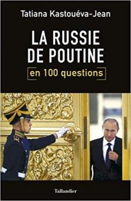 """Afficher """"La Russie de Poutine en 100 questions"""""""