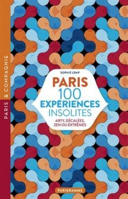 """Afficher """"Paris 100 expériences insolites"""""""