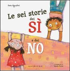 """Afficher """"Le sei storie dei si e dei no"""""""