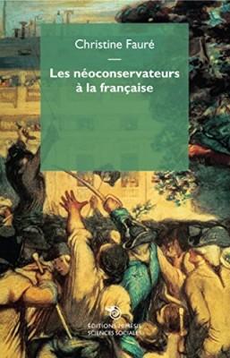 """Afficher """"Les néoconservateurs à la française"""""""