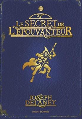 """Afficher """"L'épouvanteur - série en cours n° 3 Le secret de l'épouvanteur"""""""