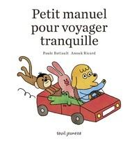 """Afficher """"Petit manuel pour voyager tranquille"""""""