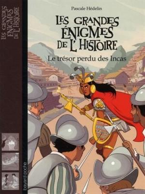 """Afficher """"Les grandes énigmes de l'histoire Le trésor perdu des Incas"""""""