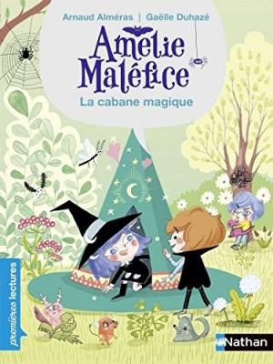 """Afficher """"Amélie Maléfice. La cabane ensorcelée"""""""