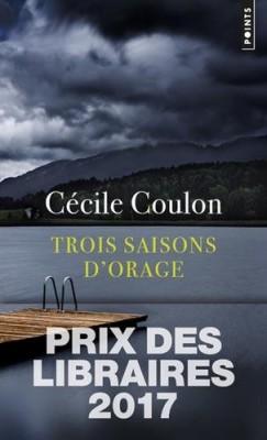 vignette de 'Trois saisons d'orage (Cécile Coulon)'