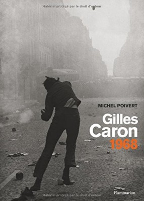 "Afficher ""Gilles Caron, 1968"""