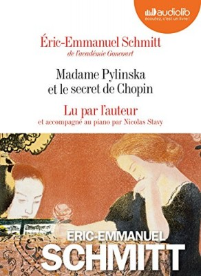 "Afficher ""Madame Pylinska et le secret de Chopin"""