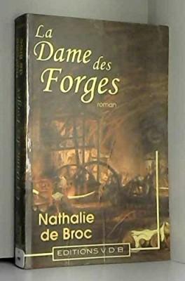 """Afficher """"La dame des forges"""""""
