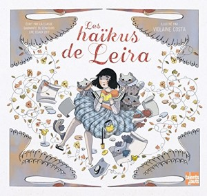 """Afficher """"Les Haïkus de Leira"""""""