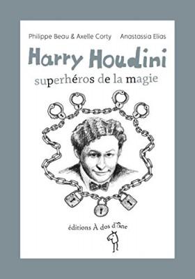 """Afficher """"Harry Houdini, superhéros de la magie"""""""