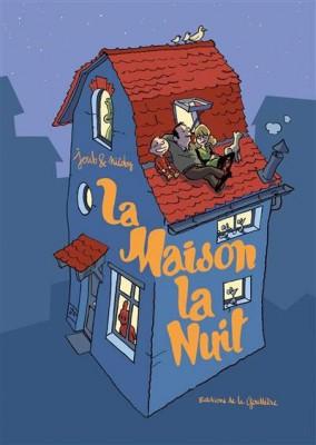 """Afficher """"La Maison la nuit"""""""