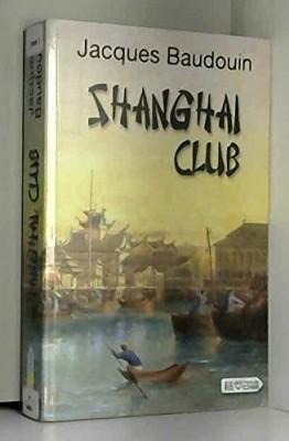 """Afficher """"Shanghai club n° 1"""""""