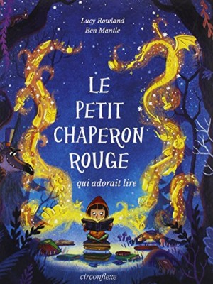 """Afficher """"Le Petit Chaperon Rouge qui adorait lire"""""""