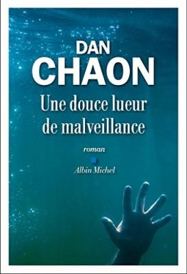 vignette de 'Une douce lueur de malveillance (Dan Chaon)'